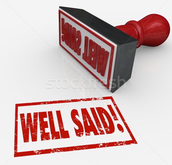 Well Said Words Stamp Good Communication Best Clear Effective Me Stock photo © iqoncept