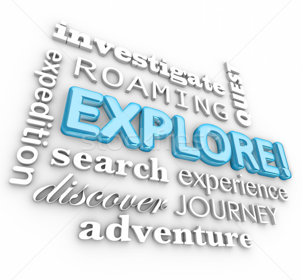 Explore 3d Word Collage Expedition Discovery Journey Stock photo © iqoncept