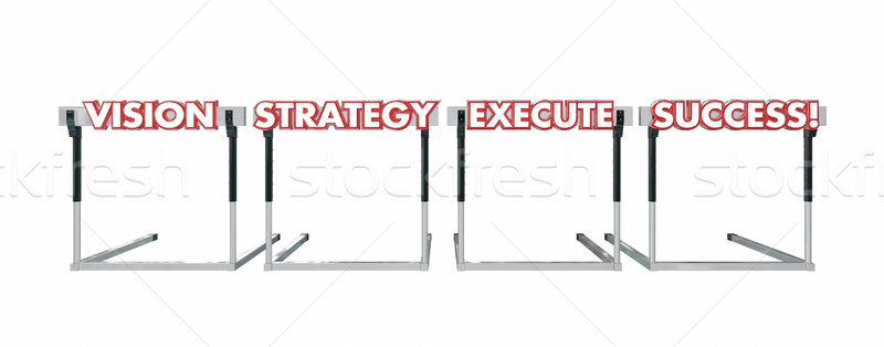 Vision Strategy Execution Success Jumping Over Hurdles Words Stock photo © iqoncept