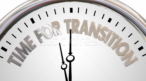 Time for Transition Change Clock New Era Words 3d Illustration Stock photo © iqoncept
