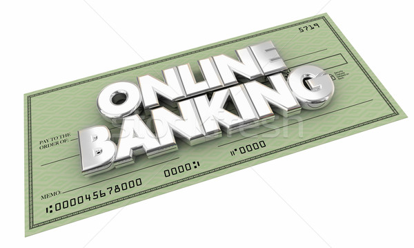 Online Banking Check Money Savings Words 3d Illustration Stock photo © iqoncept