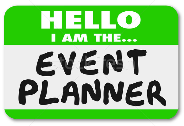 Hello I Am the Event Planner Nametag Sticker Stock photo © iqoncept