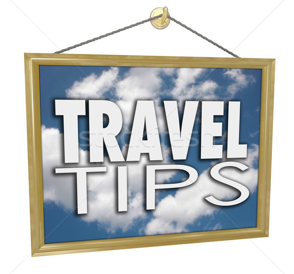 Travel Tips Hanging Sign Agency Advice Helpful Information Stock photo © iqoncept