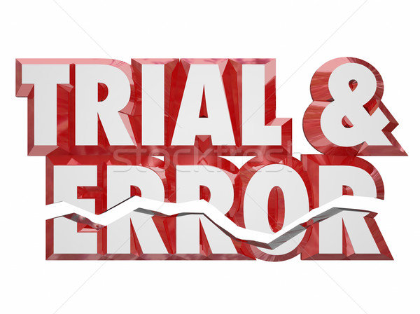 Trial and Error 3d Red Words Keep Trying Persistence Experimenti Stock photo © iqoncept