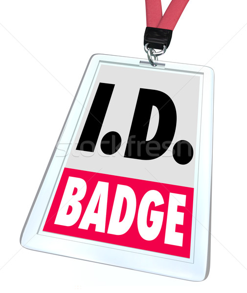 ID Identification Badge Name Tag Access Credentials Stock photo © iqoncept