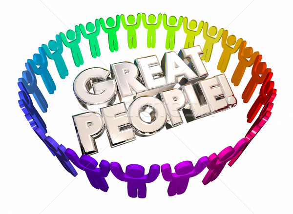 Great People Good Workers Staff Words 3d Illustration Stock photo © iqoncept