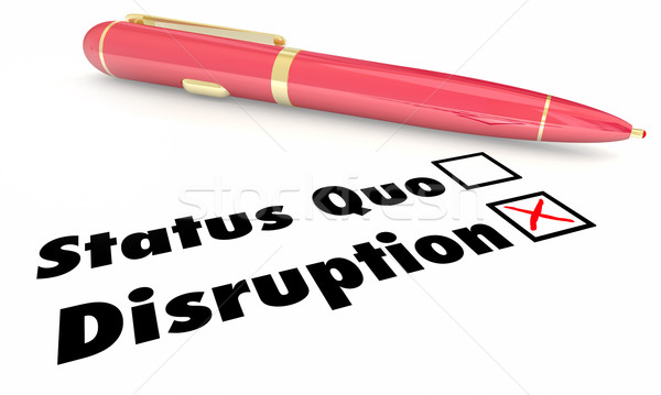 Disruption Vs Status Quo Check Mark Boxes Pen 3d Illustration Stock photo © iqoncept