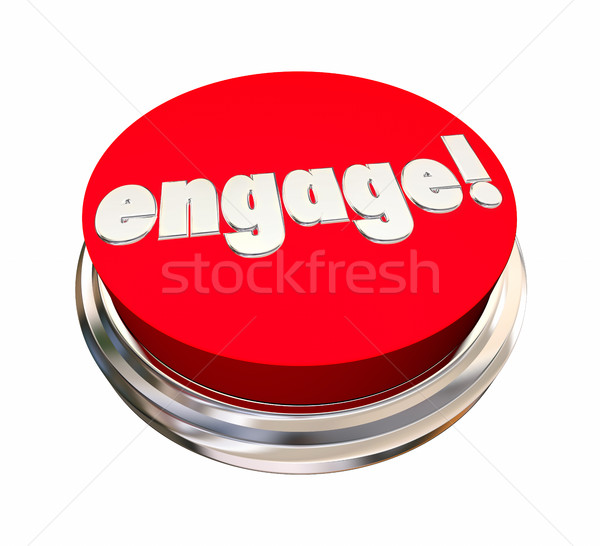 Engage Red Button Activate Interact Communicate 3d Illustration Stock photo © iqoncept
