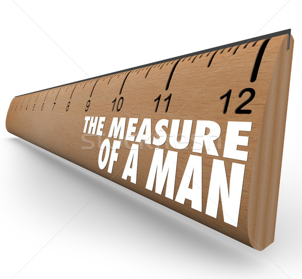 The Measure of a Man Wooden Ruler Words Stock photo © iqoncept
