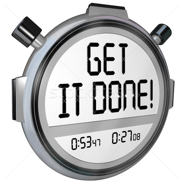 Get It Done Words Stopwatch Timer Complete Project Goal Stock photo © iqoncept