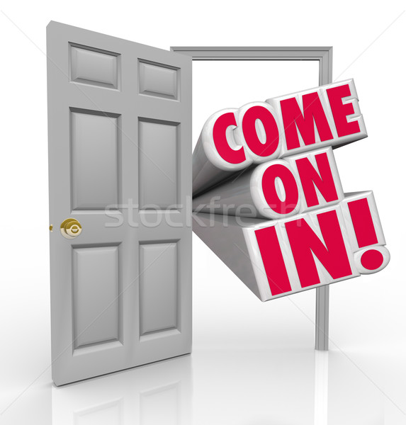 Come On In Doorway Invitation Greeting Guest Stock photo © iqoncept