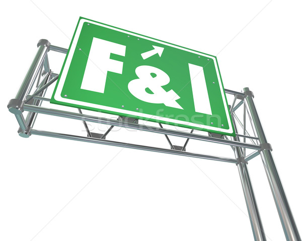 F and I Finance Insurance Freeway Sign Stock photo © iqoncept