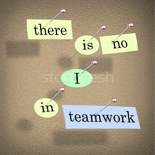 Stock photo: There is No I in Teamwork - Bulletin Board