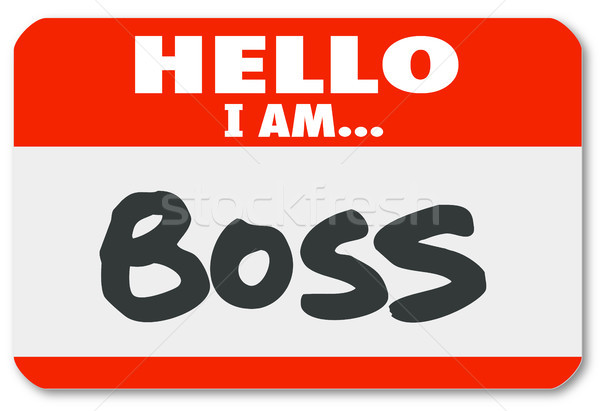 Hello I Am Boss Nametag Sticker Supervisor Authority Stock photo © iqoncept