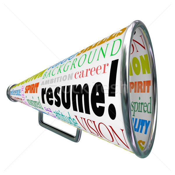 Resume Bullhorn Megaphone Sell Your Skills Experience Stock photo © iqoncept