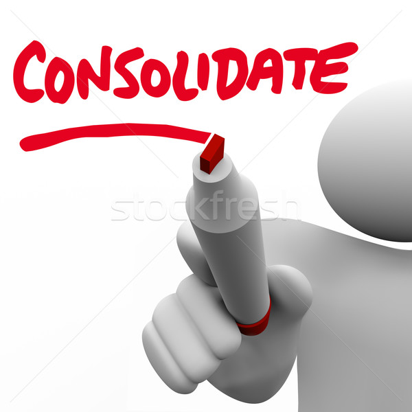 Consolidate Writing Word Combine Groups Stronger Company Consoli Stock photo © iqoncept