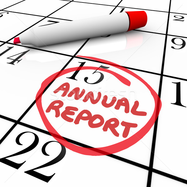 Annual Report Due Date Circled Calendar Report Filing Day Stock photo © iqoncept