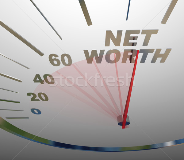 Net Worth Speedometer Rising Increasing Total Wealth Money Stock photo © iqoncept
