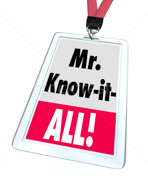Mr. Know-It-All Name Badge Customer Support Help Service Assista Stock photo © iqoncept