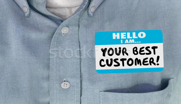 Your Best Customer Hello Name Tag Loyal Client 3d Illustration Stock photo © iqoncept