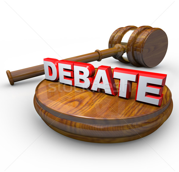 Debate - Judge Gavel and Word Stock photo © iqoncept