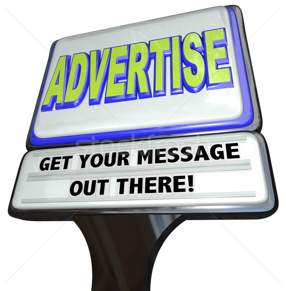 Advertise Sign Outdoor Advertisement Message Store Stock photo © iqoncept