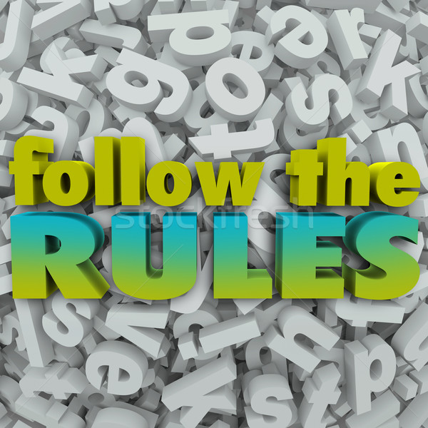 Follow the Rules Letter Background 3D Regulations Guidelines Stock photo © iqoncept