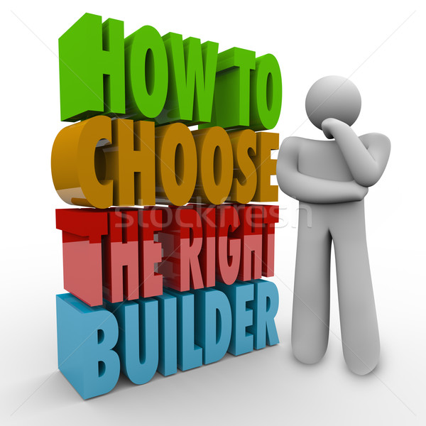 How to Choose the Right Builder Thinker Question Advice Contract Stock photo © iqoncept