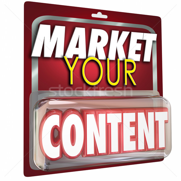Market Your Content Product Package Selling Information Stock photo © iqoncept