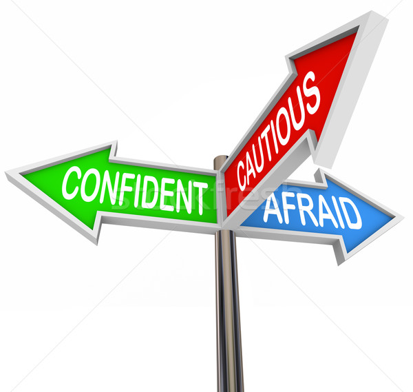 Confident Cautious Afraid 3 Three Way Signs Stock photo © iqoncept