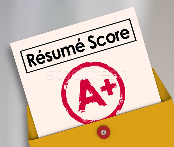 Resume Score Report Card Grade A Plus Best Top Job Candidate App Stock photo © iqoncept