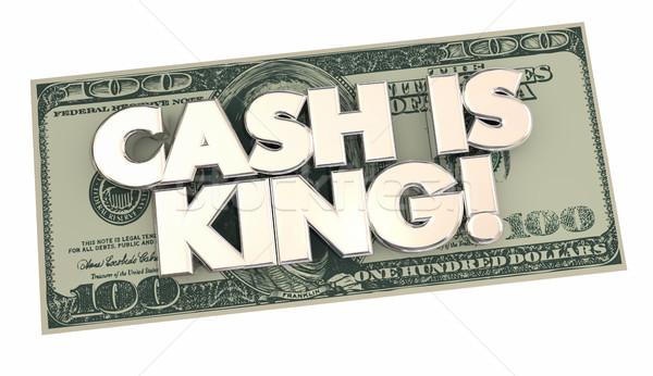 Cash is King Money Words 100 Hundred Dollar Bill 3d Illustration Stock photo © iqoncept