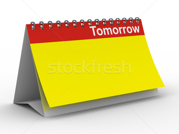 Calendar for tomorrow on white background. Isolated 3D image Stock photo © ISerg