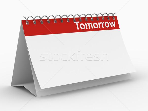 календаря завтра белый изолированный 3D изображение Сток-фото © ISerg