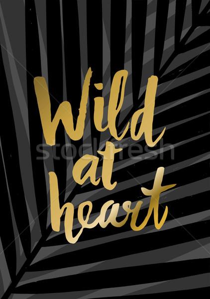Wild at Heart Poster Design Stock photo © ivaleksa