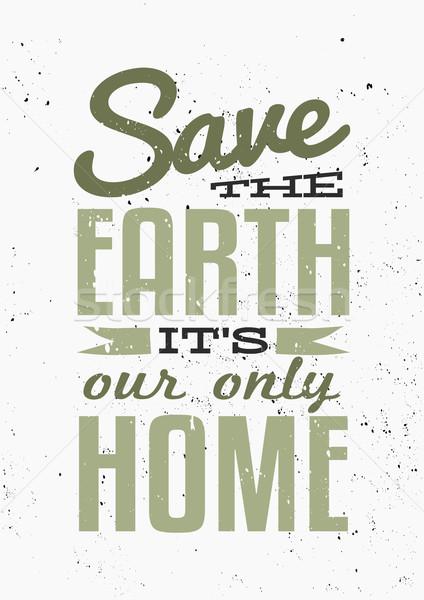 Earth Day Typographic Poster Stock photo © ivaleksa