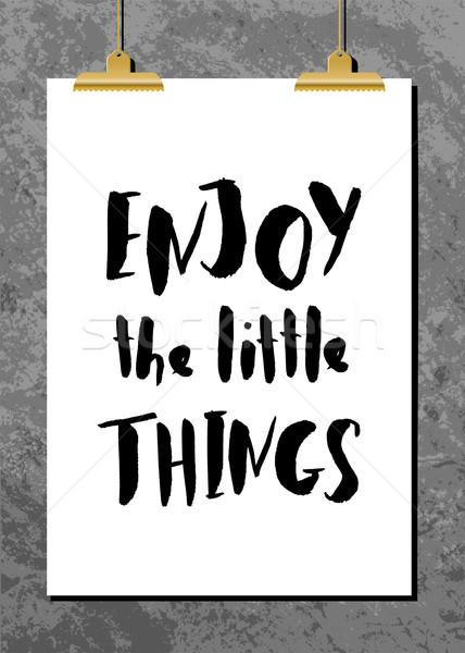 Motivational Quote Poster Stock photo © ivaleksa