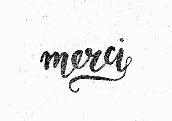 Merci Hand Lettered Design Stock photo © ivaleksa