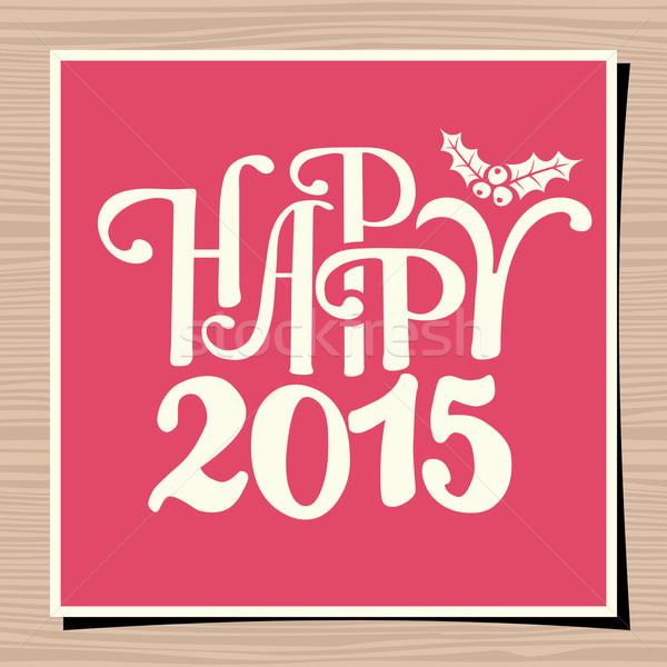 Happy New Year 2015 Greeting Card Template Stock photo © ivaleksa
