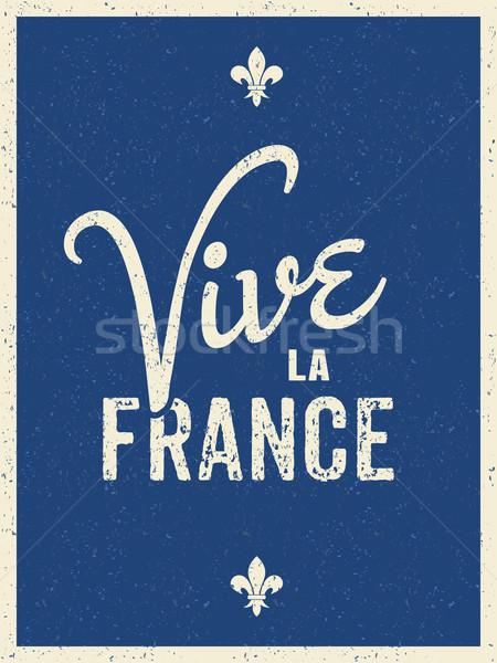 Lungo vivere Francia testo design Foto d'archivio © ivaleksa