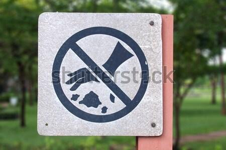 Keine Fischerei erlaubt Zeichen Park Konzept Stock foto © jakgree_inkliang