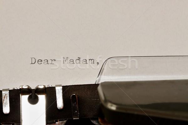 Text Dear madam typed on old typewriter Stock photo © jarin13