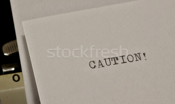 Stock fotó: Vigyázat · szöveg · öreg · fekete · fehér · papír