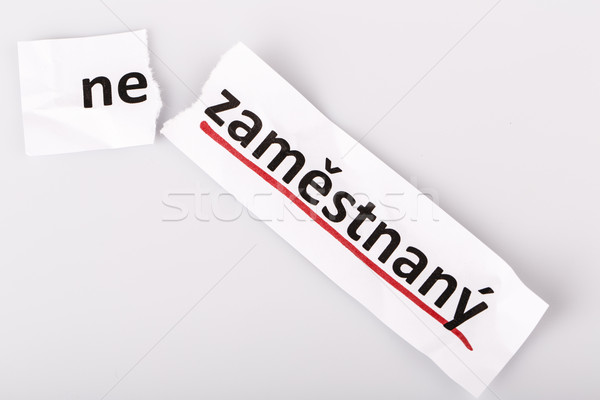 The word unemployed changed to employed in czech Stock photo © jarin13