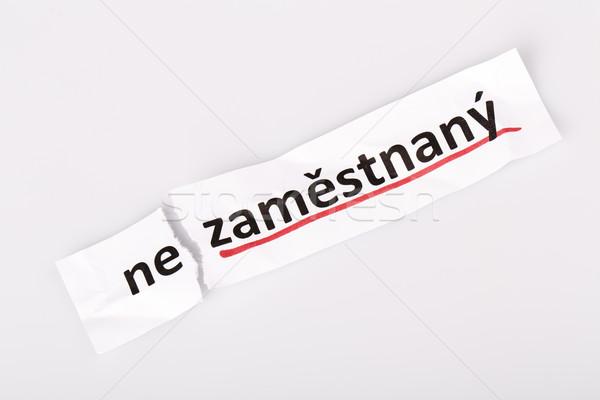 Szó állástalan foglalkoztatott cseh szakadt papír fehér Stock fotó © jarin13