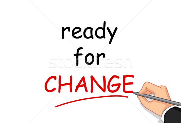 hand writing ready for change Stock photo © jawa123