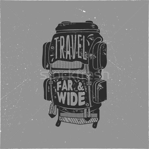 Vintage hand drawn camper backpack design with words - travel far and wide. Retro silhouette rucksac Stock photo © JeksonGraphics
