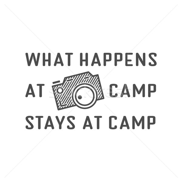 Camping logo design with typography and travel elements - old camera. Vector text - happens at camp  Stock photo © JeksonGraphics