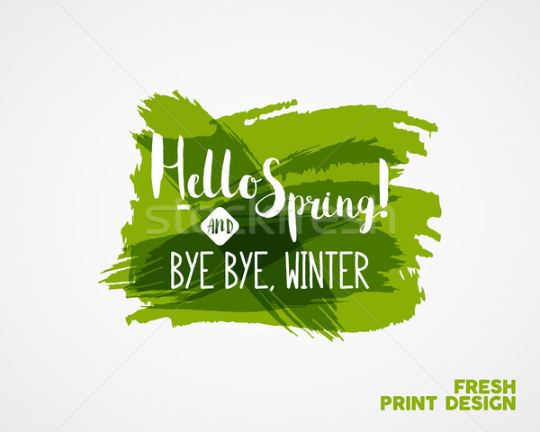 Hand Lettering 'Hello spring and bye winter'. Brush Pen lettering isolated on watercolor ink splash  Stock photo © JeksonGraphics