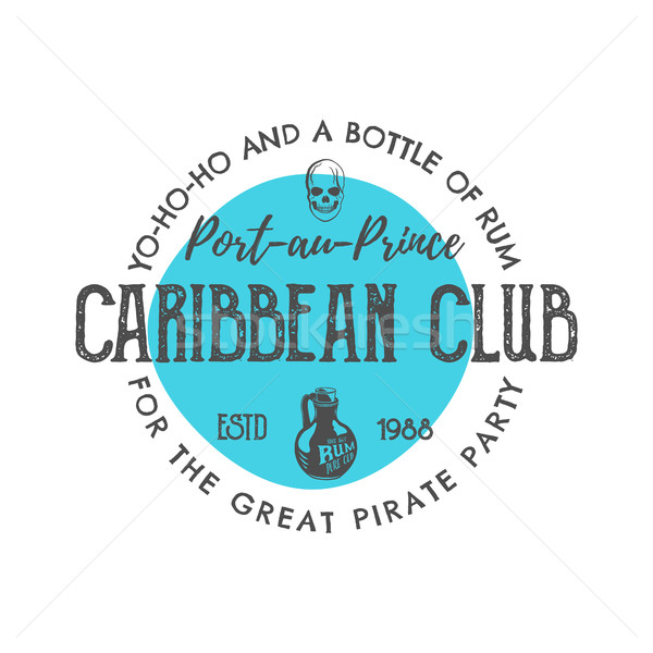 Vintage handcrafted label, emblem. Caribbean club logo template. Sketching filled style. Pirate and  Stock photo © JeksonGraphics